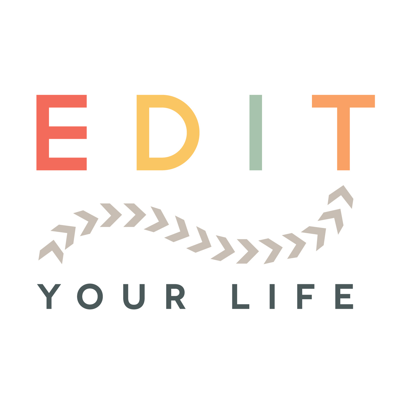Edit Your Life